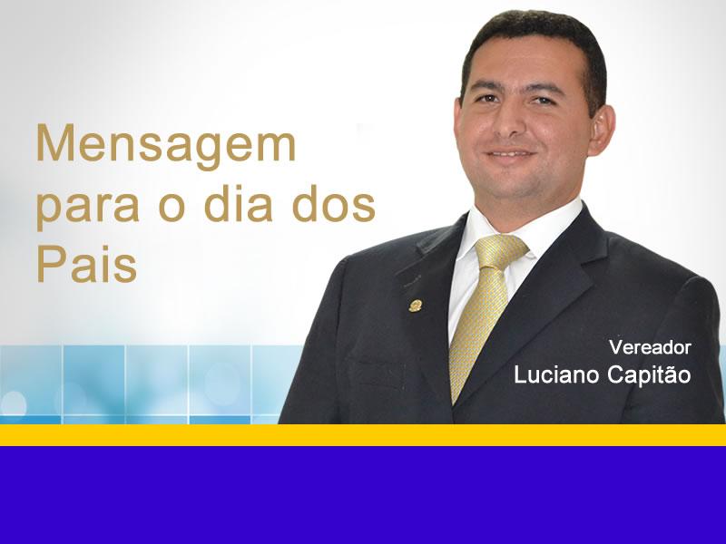 Luciano Capitão no dia dos pais