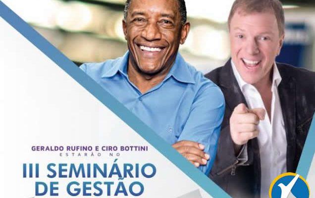 III Seminário de Gestão com Ciro Bottini e Geraldo Rufino, em Araripina