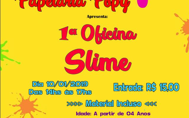 Papelaria Popy promove 1ª Oficina de Slime